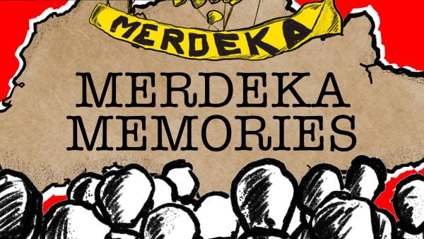 Merdeka Memories