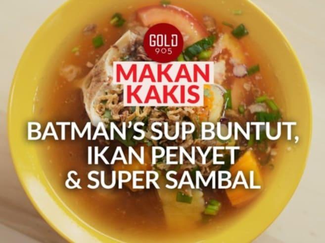 Makan Kakis: Abang Batman's oxtail soup, pomfret penyet | CNA Lifestyle