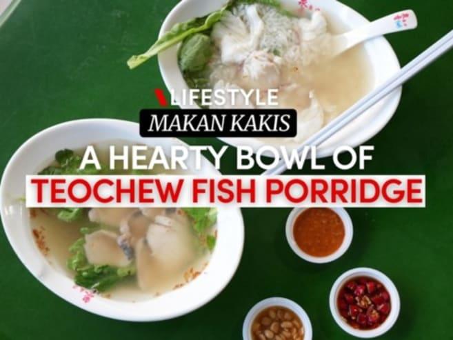 Makan Kakis: Traditional Teochew fish porridge in Bukit Timah | CNA Lifestyle