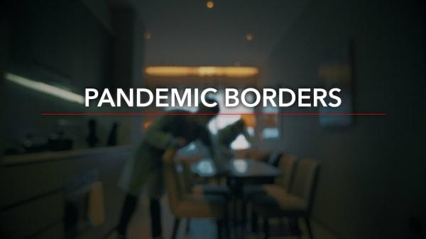 Pandemic Borders
